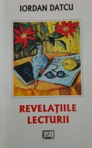 """Etnologul Iordan Datcu în spaţiile istoriei literare, memorialisticii, arhivisticii, sociologiei, muzicologiei. Expozeu pe marginea cărţii ,,Relevaţiile lecturii"""""""