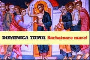Alte două Sărbători creştine: Izvorul Tămăduirii şi Duminica Tomii