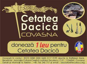 """""""DONEAZĂ UN LEU PENTRU CETATEA DACICĂ DIN COVASNA""""-Campanie de strângere de fonduri  pentru susținerea cercetărilor efectuate de Muzeul Naţional de Istorie a Transilvaniei din Cluj"""