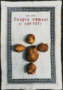 """Spectacolul """"Despre oameni și cartofi"""", prezentat la Festivalul de teatru de la Piatra Neamț"""
