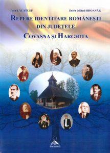 Repere identitare românești din județele Covasna și Harghita (IV)  Port tradiţional - marcă a identităţii culturale româneşti  Mărturii de artă şi cultură ortodoxă