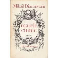Mihail Diaconescu Marele cântec  Magnus Cantus Coelestis – Marele cântec divin