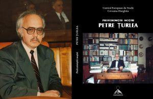 Un valoros volum omagial dedicat istoricului Petre Țurlea în colecția Profesioniștii noștri