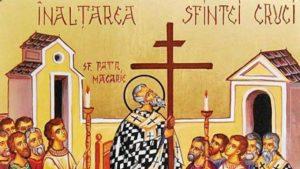 TRADIŢII  Înălţarea Sfintei Cruci
