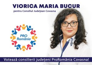 VIORICA MARIA BUCUR, candidat al Partidului Pro România pentru funcția de consilier la Consiliul Județean Covasna: Îmi doresc să să particip la evoluția județului și prosperității locuitorilor din Covasna.