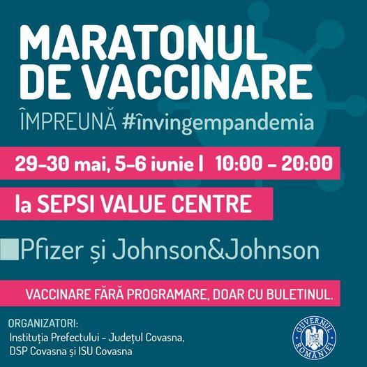 Maratonul Vaccinării, la Sfântu Gheorghe -29-30 mai 2021; 5-6 iunie 2021. Împreună învingem pandemia!