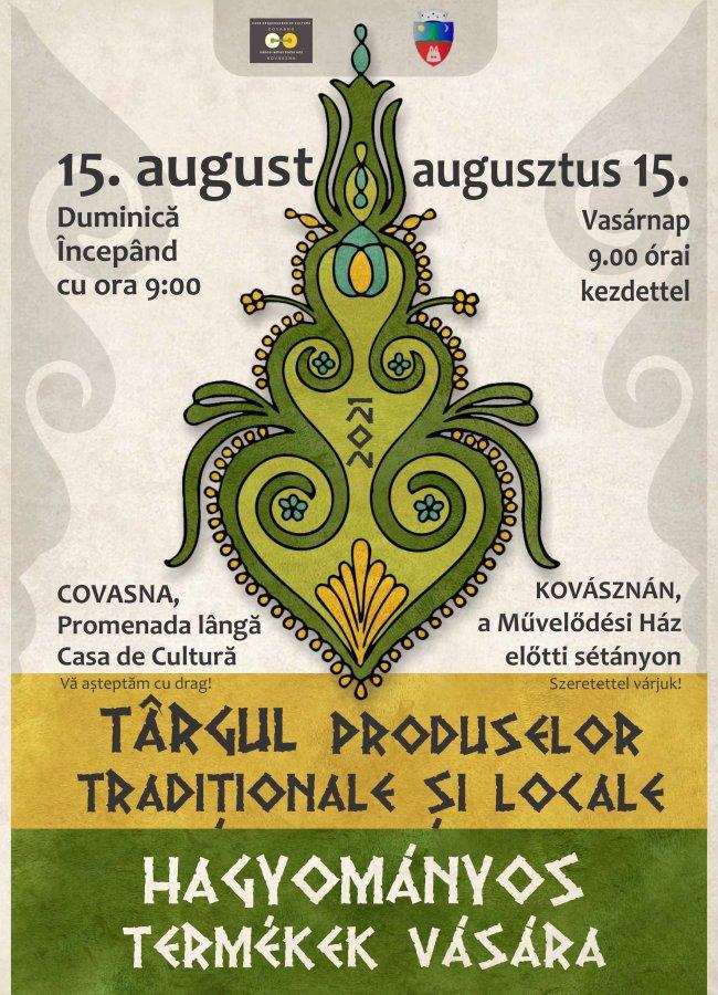 Târgul produselor tradiţionale şi locale, în centrul orașului Covasna, duminică