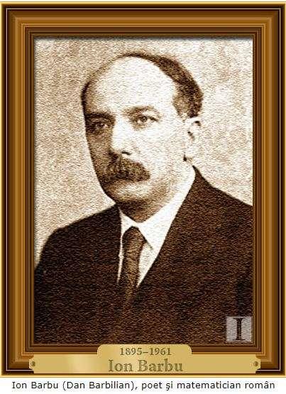 O PERSONALITATE PE ZI: Ion Barbu, poet, eseist, traducător şi matematician
