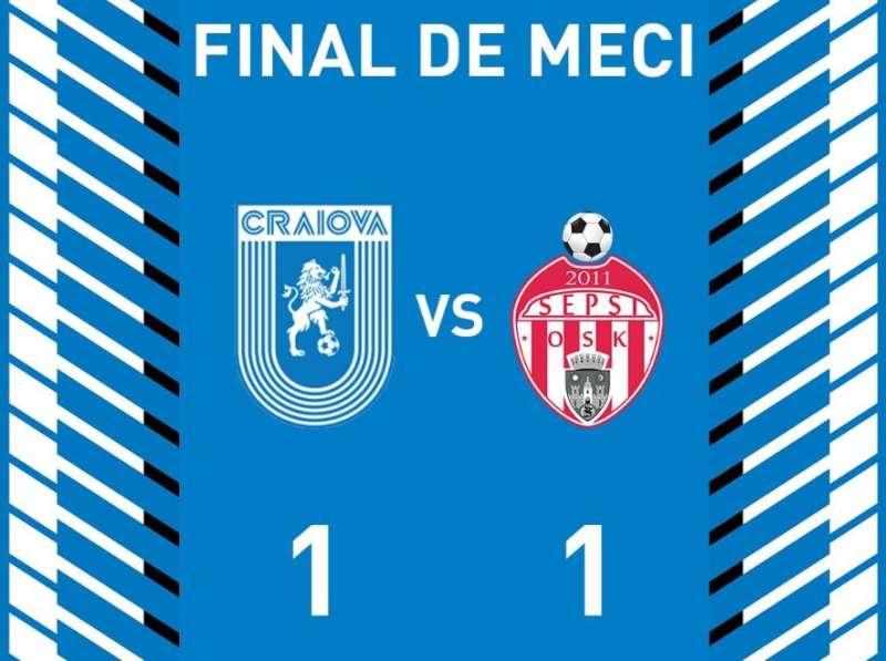 Fotbal - Liga I: Universitatea Craiova - Sepsi OSK Sfântu Gheorghe 1-1