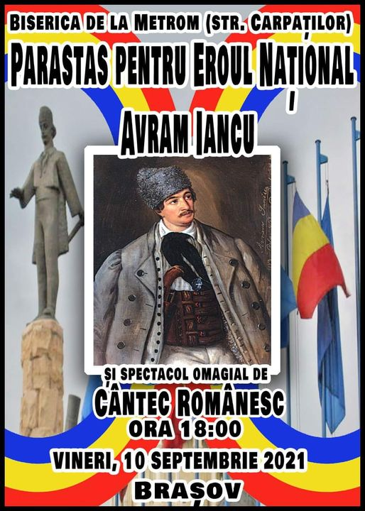 Mihai Tîrnoveanu: Avram Iancu, Eroul Neamului Românesc, omagiat la Brașov