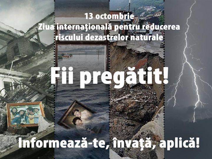 13 octombrie - Ziua internaţională pentru reducerea riscului dezastrelor